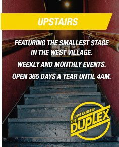 Upstairs at the Duplex