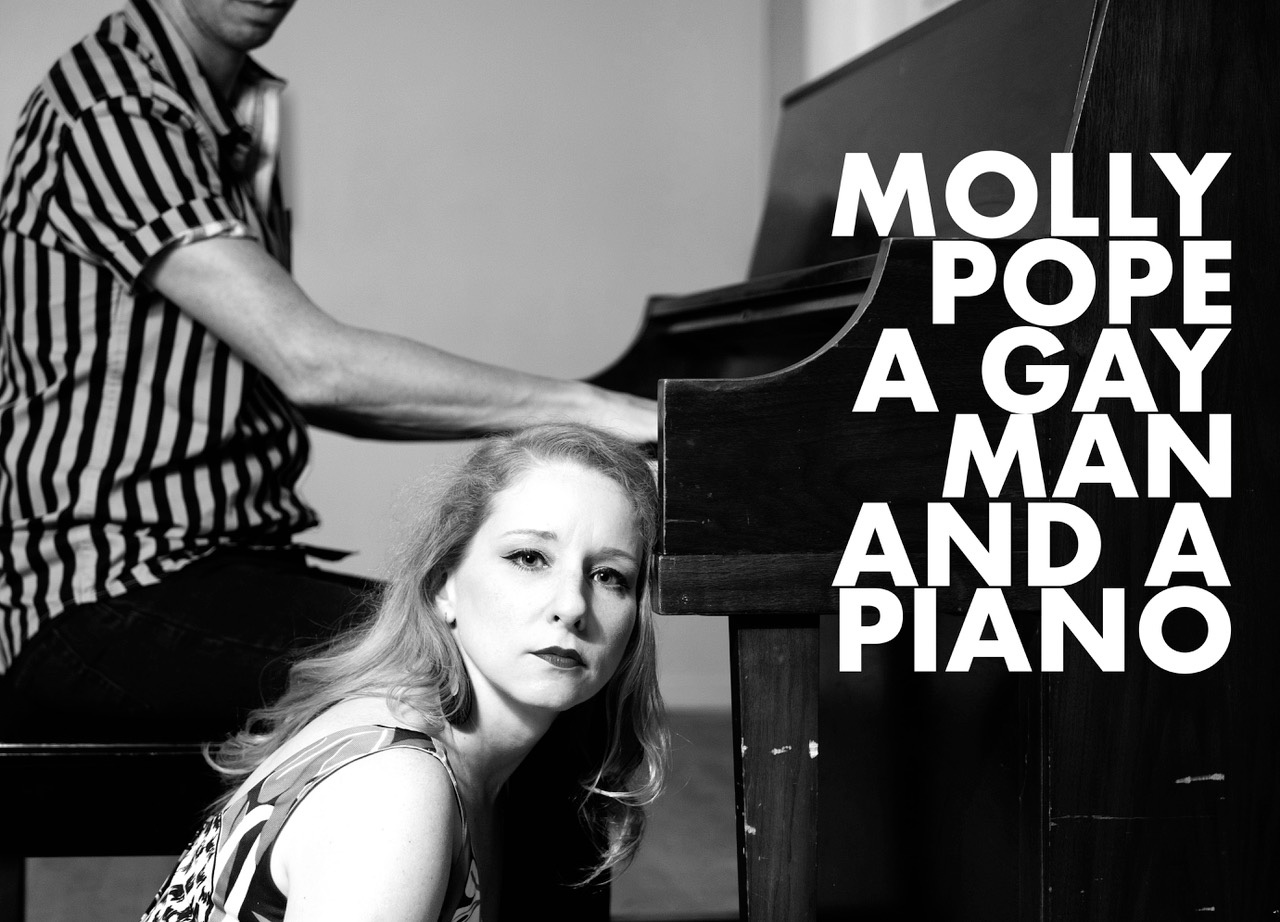 Molly Pope, A Gay Man, and A Piano